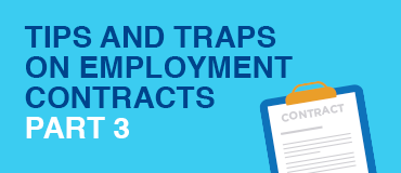Business Clients – Tips and Traps on Employment Contracts