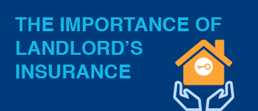 The Importance of Landlord's Insurance